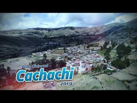 Fiesta Patronal de Cachachi 2019 - Videos