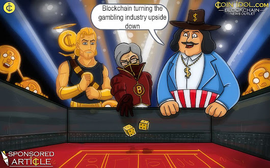 Blockchain Turning the Gambling Industry Upside Down