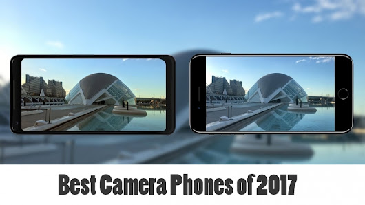 Best Camera Phones of 2017