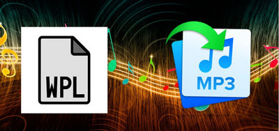 How to Convert WPL to MP3, MP4 and Other Needed Formats