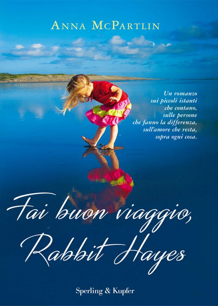 Fai buon viaggio, Rabbit Hayes
