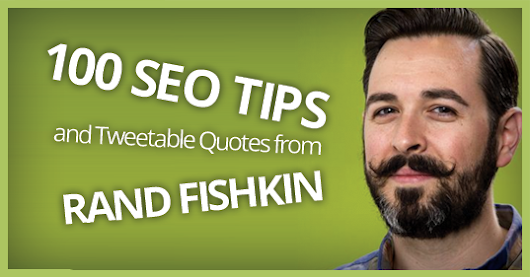 100 Rand Fishkin Quotes and SEO Tips