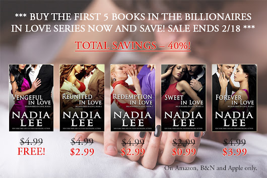BUY THE FIRST FIVE BOOKS IN THE BILLIONAIRES IN LOVE SERIES NOW AND SAVE! SALE ENDS 2/18!