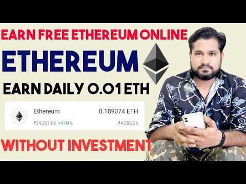 Earn Free Ethereum Daily - 0.1 ETH A Day - Quickly Earning Trick, Earn Money, Without Investment