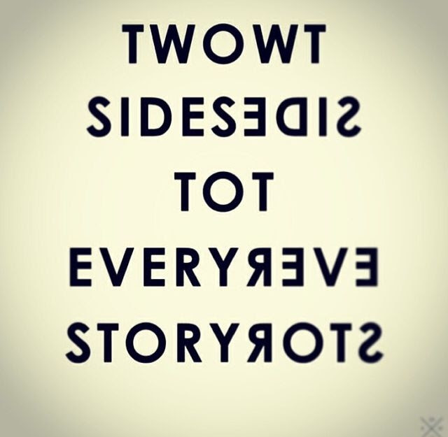 Two Sides To Every Story Pictures Photos And Images For Facebook