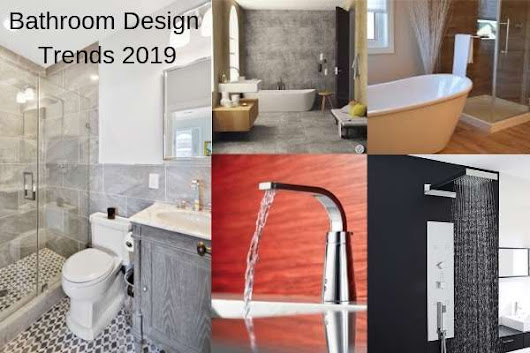 Bathroom Design Trends 2019 for Best ROI