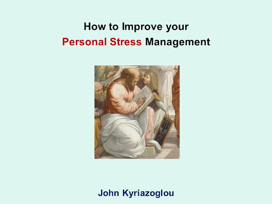 How to Improve your  Personal Stress Management