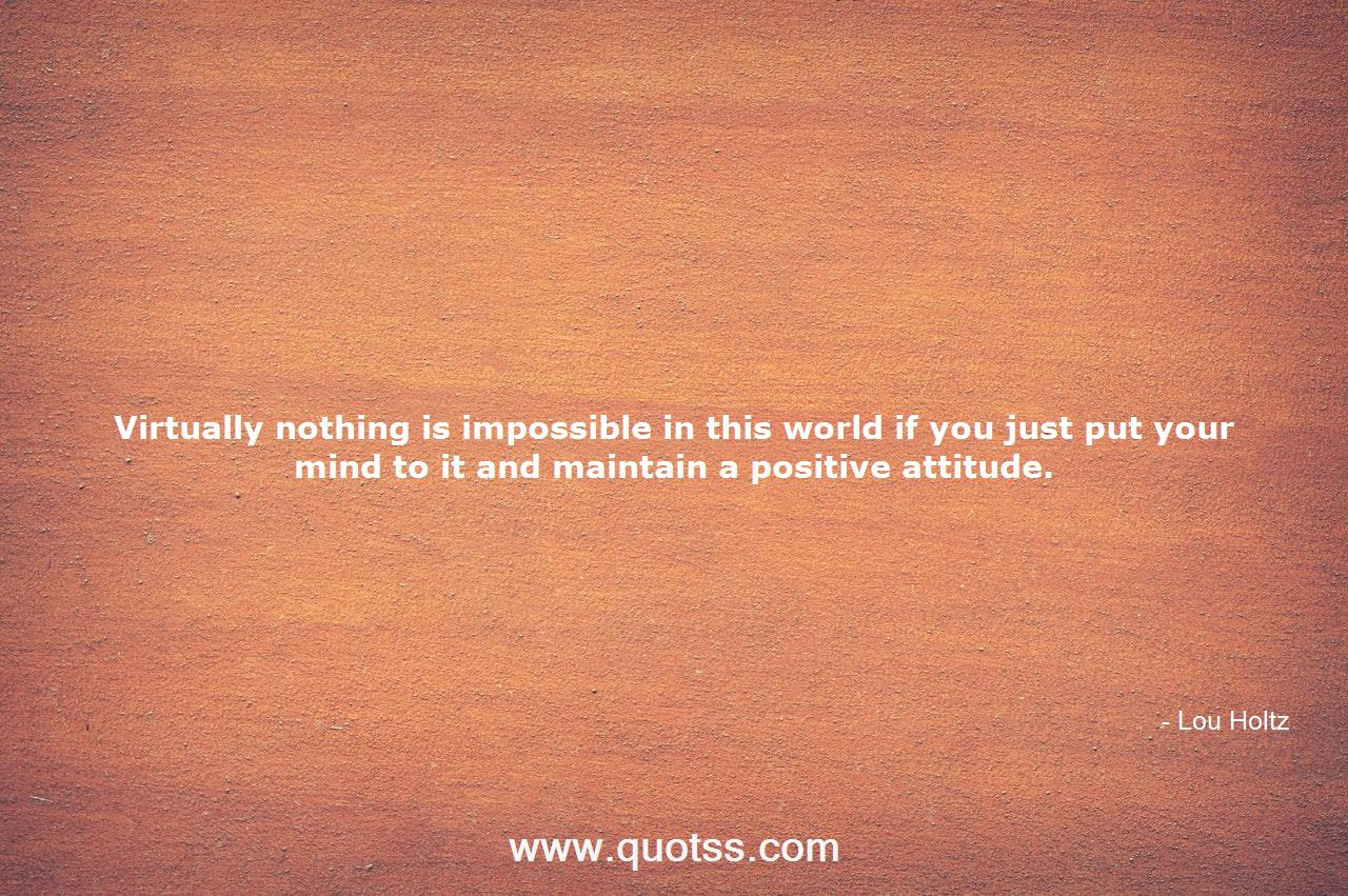 Virtually Nothing Is Impossible In This World If You Just Put Your