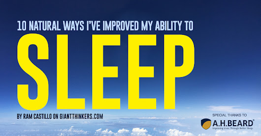 10 natural ways I've improved my ability to sleep - Giant Thinkers