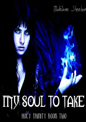 My Soul To Take (The Holy Trinity) by Madeline Sheehan