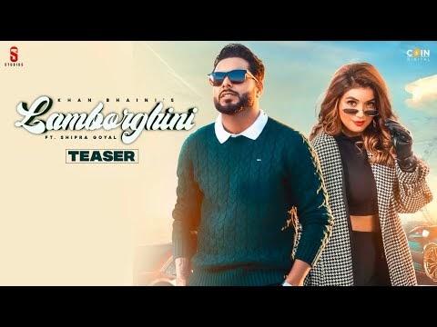 New Punjabi Songs 2020-21   LAMBORGHINI   Teaser   Khan Bhaini   Shipra Goyal   Feat Raj Shoker