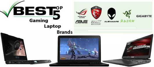 Best Laptop Brands For PC Gaming - Notebook For Gaming