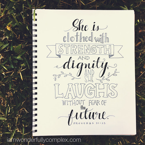 Proverbs 31:25 (Word Art Wednesdays) | Wonderfully Complex