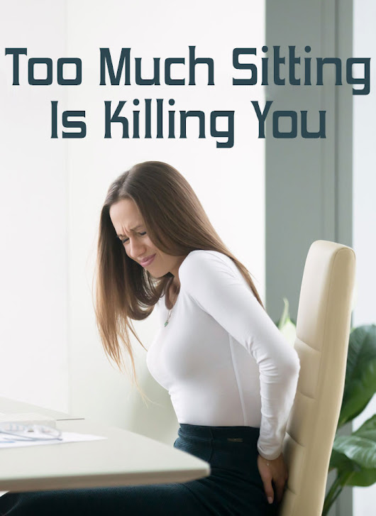 Too Much Sitting Is Killing You - Quiet Corner