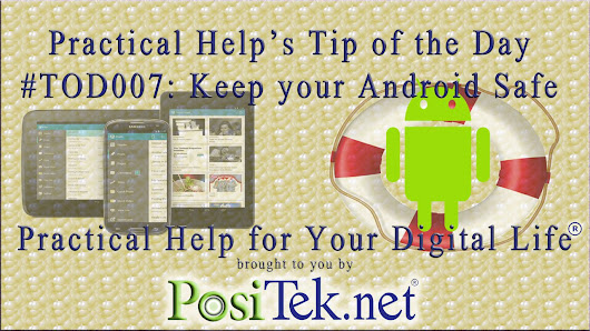 Keep Your Android Safe - Practical Help's Tip of the Day #TOD007
