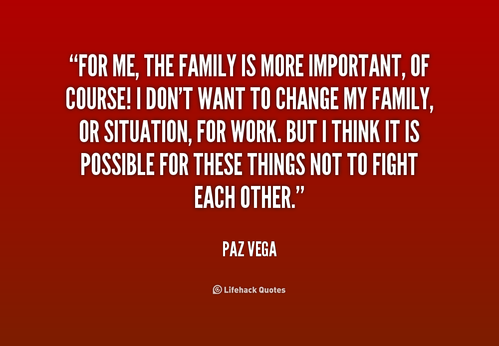 Quotes About Importance Of Family 47 Quotes