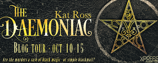 BLOG TOUR: The Demoniac (A Dominion Mystery #1) by Kat Ross - Excerpt + GIVEAWAY!