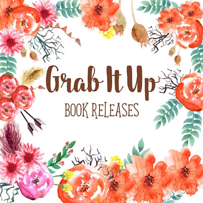 Grab It Up:Book Releases for August 8 2017