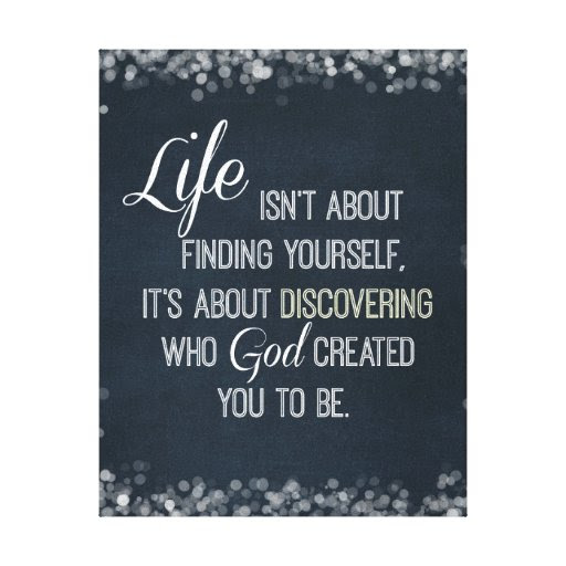 Inspirational Life and God Quote Canvas Print | Zazzle