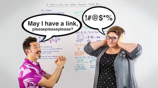 5 Tactics to Earn Links Without Having to Directly Ask - Whiteboard Friday
