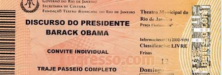 Reprodução do convite para o discurso do presidente Barck Obama no Teatro Municipal do Rio