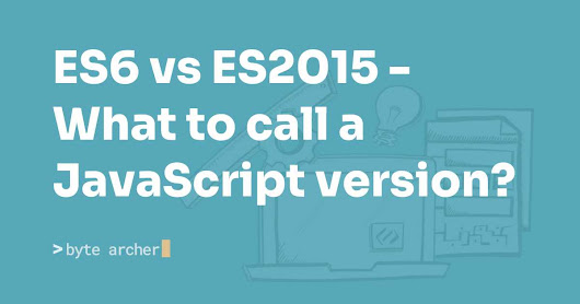 ES6 vs ES2015 - What to call a JavaScript version?