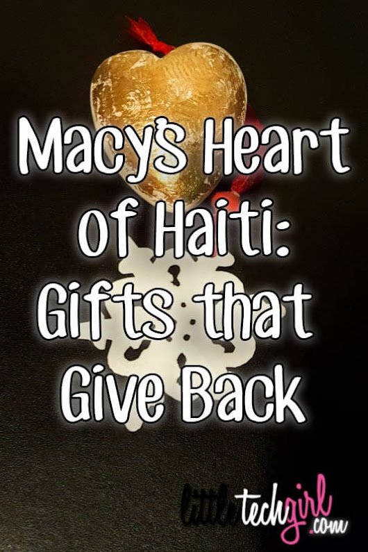 Macy's Heart of Haiti: Gifts that Give Back