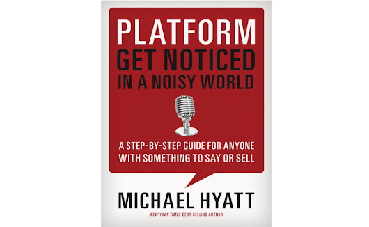 Best Book Marketing Ideas #5 - Michael Hyatt's Platform
