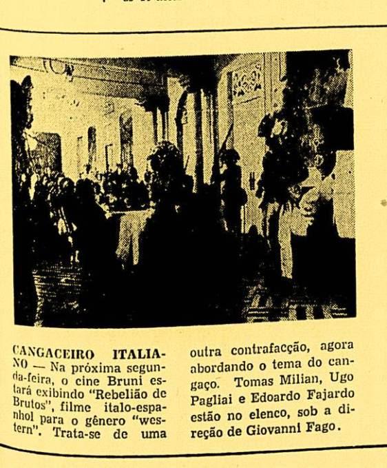 """Jornal carioca de 1973 apresentando o filme italiano, que foi intitulado no Brasil """"Rebelião de Brutos"""""""
