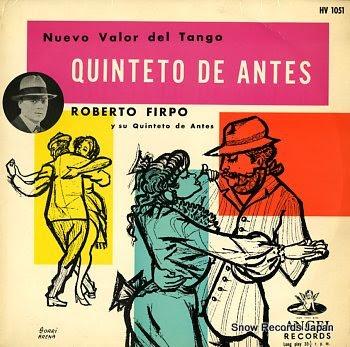 FIRPO, ROBERTO quinteto de antes
