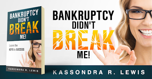 Showcase Spotlight: Bankruptcy Didn't Break Me by Kassondra R. Lewis - Beetiful Custom and Predesigned (Premade) Book Covers