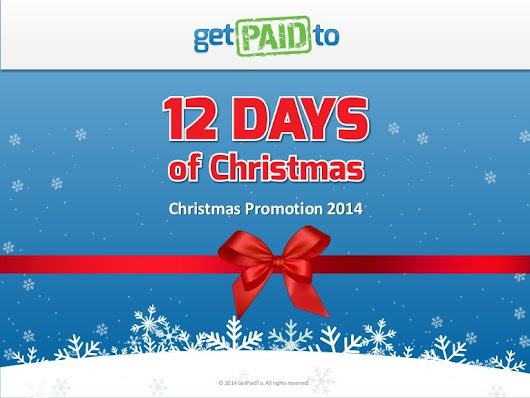 GetPaidTo 12 Days of Christmas Promotion 2014