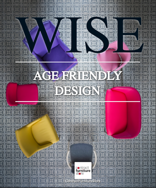The Wise Collection - Age Friendly Design