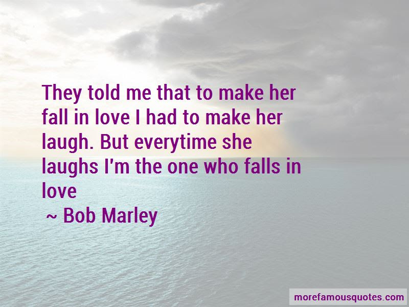 To Make Her Fall In Love Quotes Top 39 Quotes About To Make Her