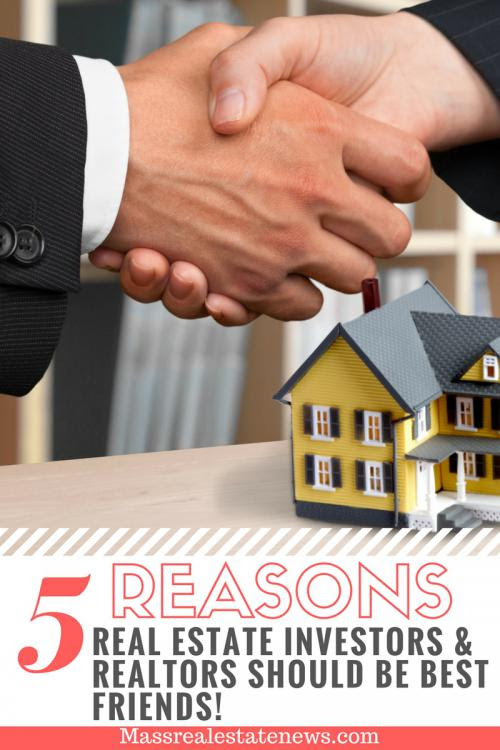 5 Reasons Real Estate Investors Should Be A Realtor's Best Friend