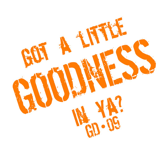 GOODNESS STARTS FROM YOU