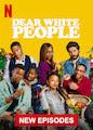 Dear White People - Volume 3