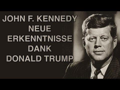 JOHN F. KENNEDY NEUE ERKENNTNISSE DANK DONALD TRUMP