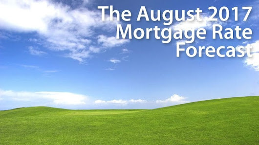 August 2017 Mortgage Rates Forecast (FHA, VA, USDA, Conventional)