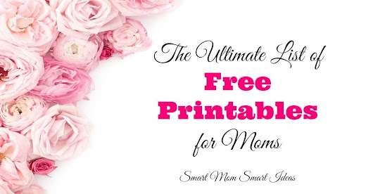 The Ultimate List of FREE Printables for Mom