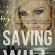 Saving Will: A Christian Spiritual Warfare Novel by S.R. Booth