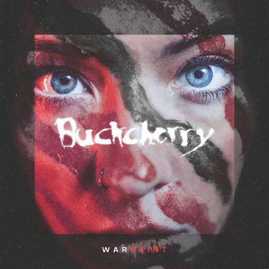 Buckcherry Announces March 8th 2019 Release of Warpaint