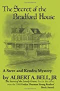 Secret of the Bradford House by Albert A. Bell