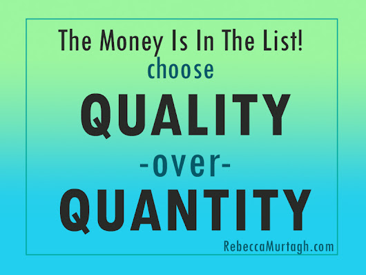 3 Rules For Building a Quality List Rebecca Murtagh @VirtualMarketer