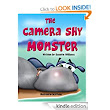 "Amazon.com: Children's Book: ""The Camera Shy Monster"" (Growing Up & Facts of Life in children's books for ages 3-8 Bedtime Stories for Early Readers - Picture Books for kids) eBook: Susette Williams, Jack Foster: Kindle Store"