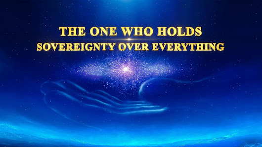 "Christian Documentary ""The One Who Holds Sovereignty Over Everything"" Testimony of the Power of God 