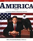 The Daily Show with Jon Stewart Presents America (The Book): A Citizen\'s Guide to Democracy Inaction