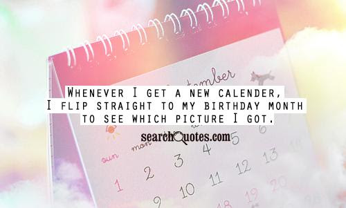 Countdown To My Birthday Quotes Quotations Sayings 2019