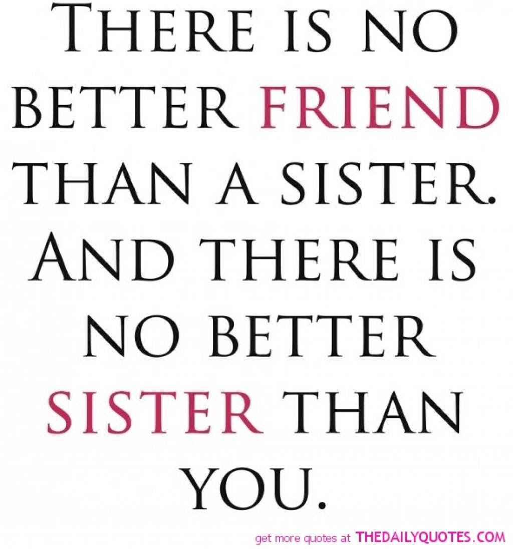 Quotes About My Sister 671 Quotes