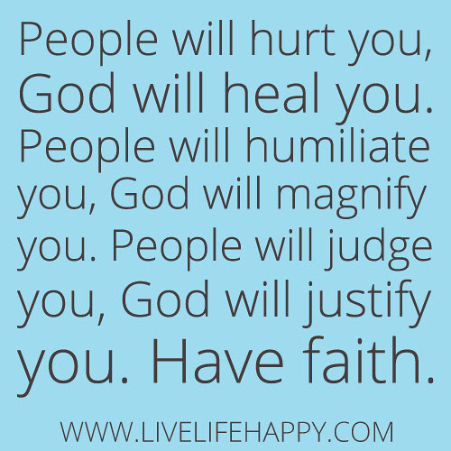 People Will Hurt You Live Life Happy